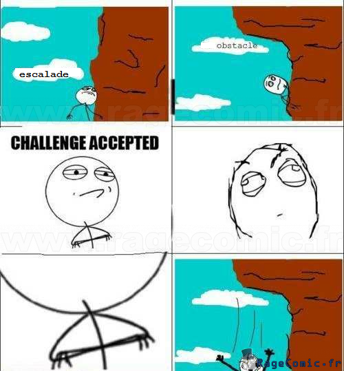 Challenge accept... ahhhhhh - Challenge accepted - Rage ...
