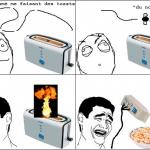 Rage toaster