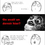 Holy Crap! Des devoirs!