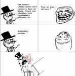Les hommes intelligents...
