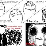 Fuck Slendy...