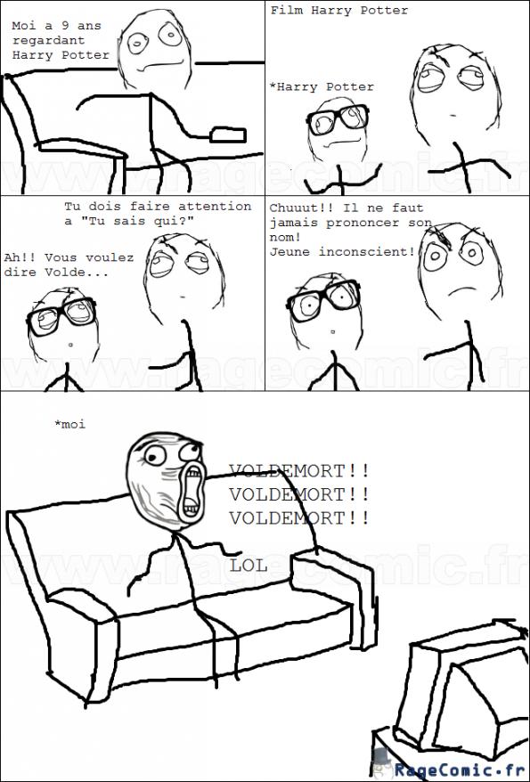 Voldemort tu me fais pas peur!!!