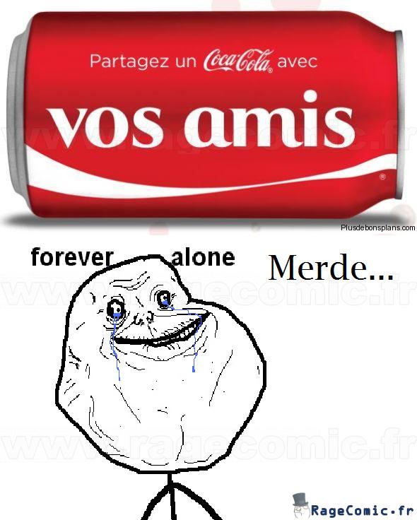 Forever Alone et Coca-Cola