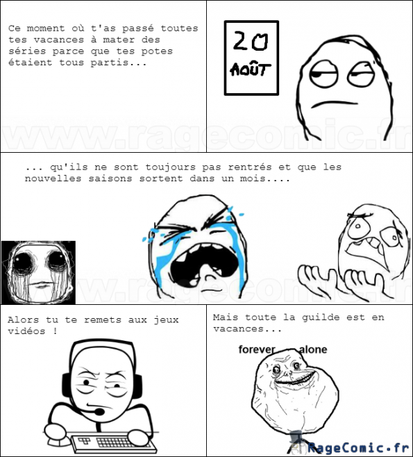 les vacances de forever alone forever alone rage