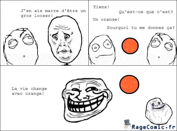 La vie change avec orange