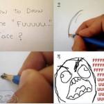 Comment faire le visage FUUUU