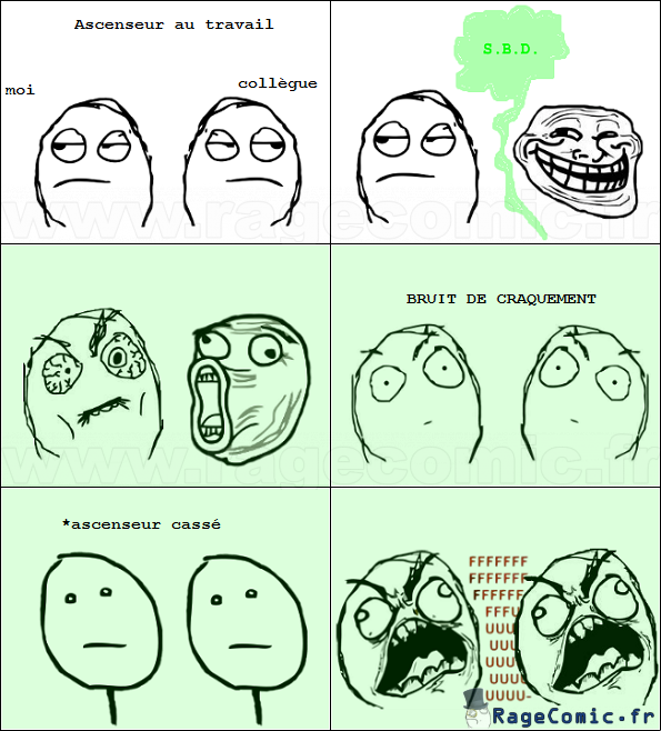 Rage ascenseur