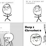 Derp VS Cleverbot, une bataille gagnée