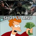MGSV, shut up and take my money!
